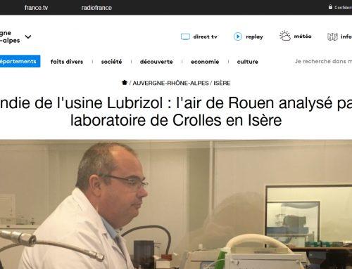 Article France3 AURA | Incendie de l'usine Lubrizol : l'air de Rouen analysé par un laboratoire de Crolles en Isère